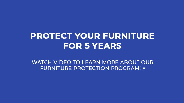 Protect your Furniture for 5 Years