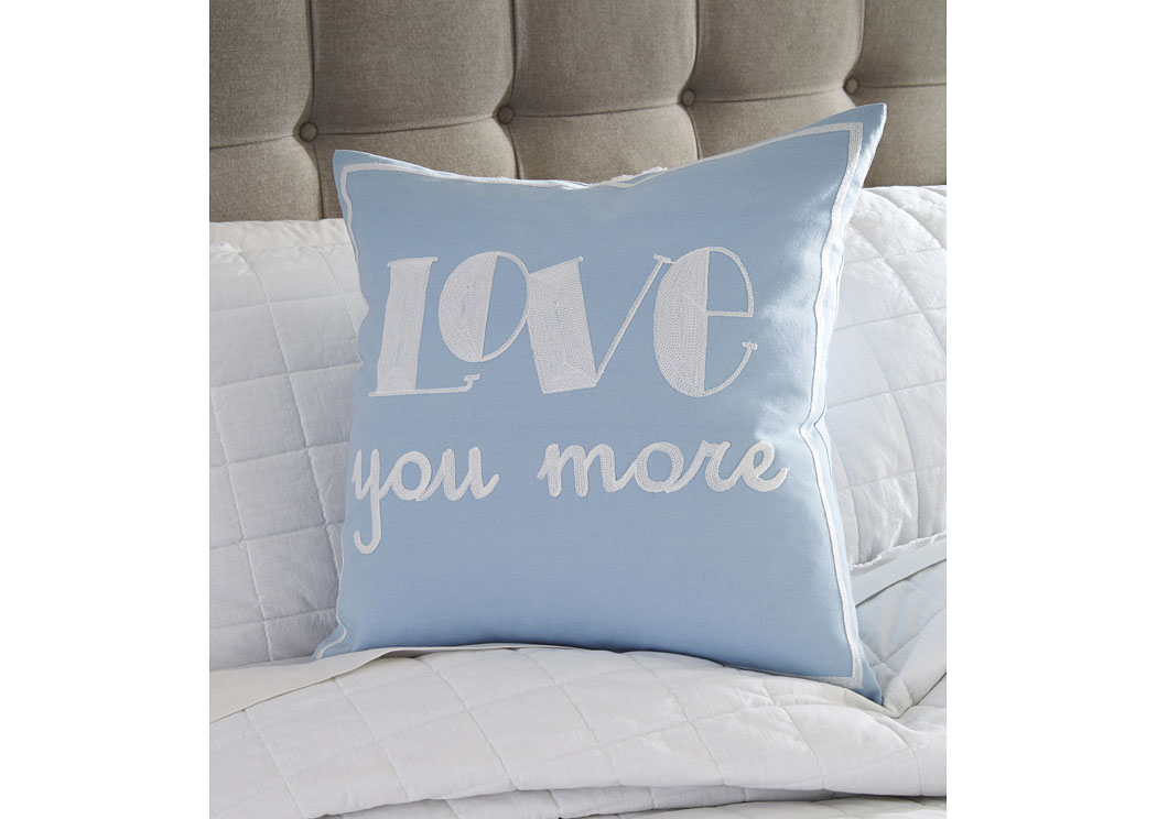 Love You More Light Blue Pillow (4/CS),In Store Product
