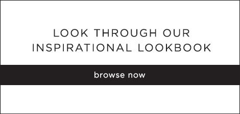 Browse our Inspirational Lookbook