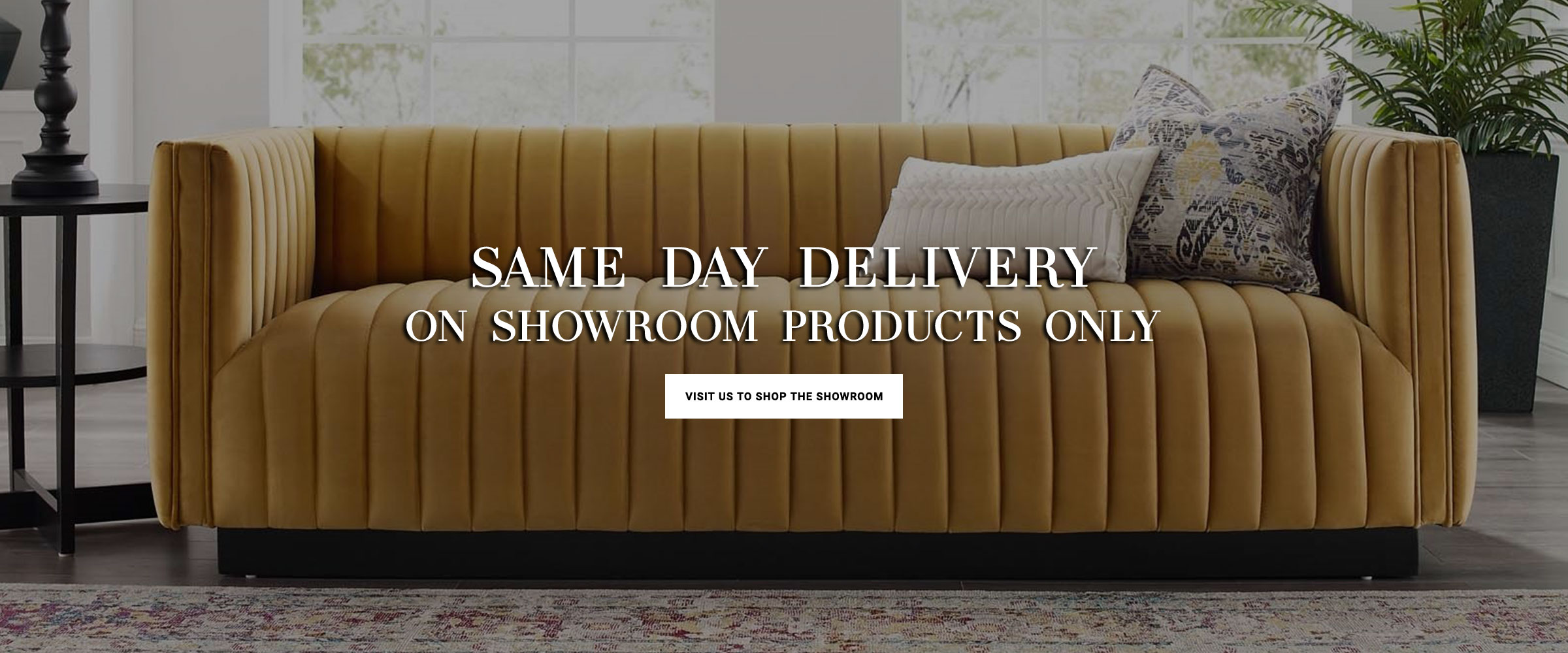 Same Day Delivery on Showroom Products
