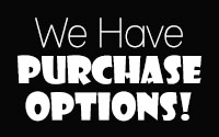 We Have Purchase Options!