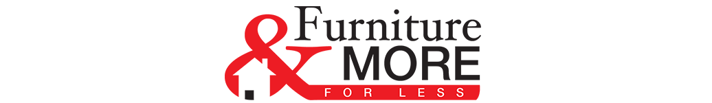 Furniture and More For Less