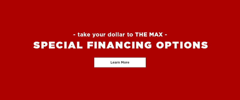 Special Financing Options - Learn More