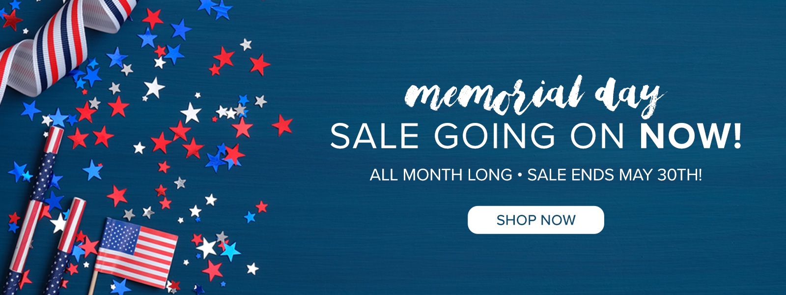Memorial Day Sale Going On Now