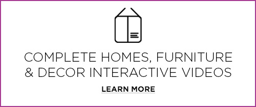 Complete Homes, Furniture & Decor Interactive Videos