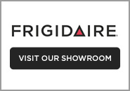 Frigidaire - Visit Our Showroom