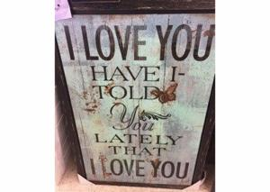 "Image for ""I love you - have I told you lately that I love you"" Wall Art"