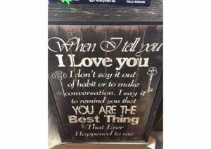 "Image for ""When I tell you I love you…"" Wall Art"