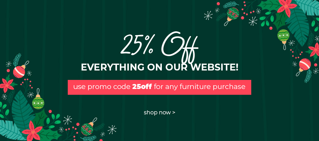 Holiday 25% OFF Everything