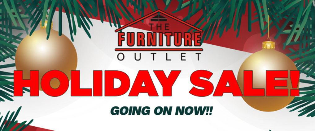 Holiday Sale The Furniture Outlet