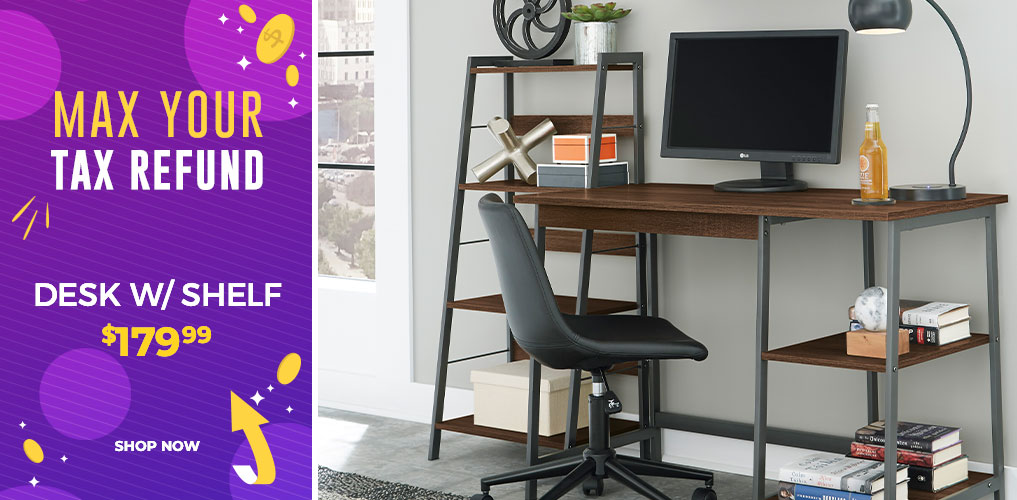 Max Your Tax Refund Sale - Desk $179