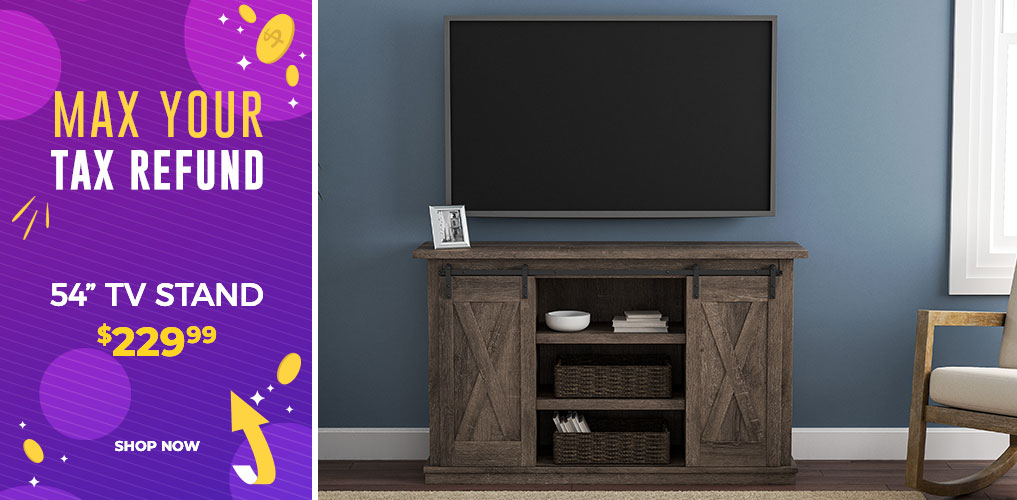 Max Your Tax Refund Sale - TV Stand $229